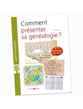 """Guide """"Comment présenter sa généalogie?"""" (Ed. 2021)"""