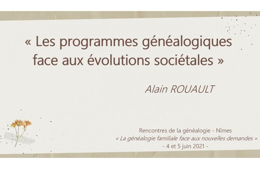 Conférence Les programmes généalogiques faces aux évolutions sociétales